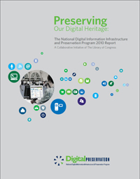 Library of Congress releases NDIIPP 2010 Report
